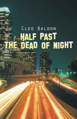 Half Past the Dead of Night (Paperback)