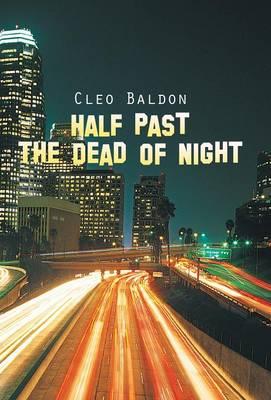 Half Past the Dead of Night (Hardback)