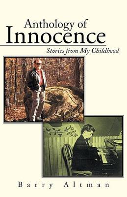 Anthology of Innocence: Stories from My Childhood (Paperback)
