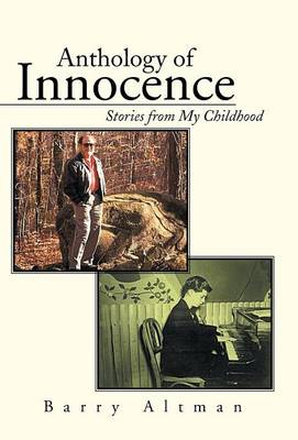 Anthology of Innocence: Stories from My Childhood (Hardback)