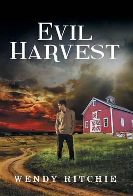 Evil Harvest (Hardback)