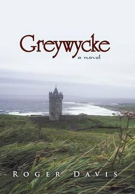 Greywycke (Hardback)