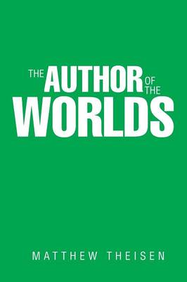 The Author of the Worlds (Paperback)