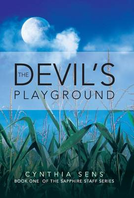 The Devil's Playground: Book One of the Sapphire Staff Series (Hardback)