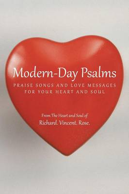 Modern-Day Psalms: Praise Songs and Love Messages (Paperback)
