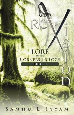 Revision: Lore of the Corners Trilogy, Book 1 (Paperback)
