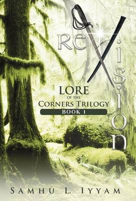 Revision: Lore of the Corners Trilogy, Book 1 (Hardback)