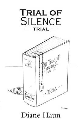 Trial of Silence: Part II Trial (Paperback)