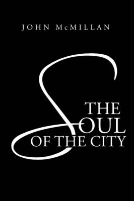 The Soul of the City (Paperback)