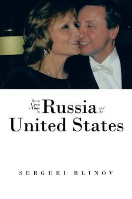 Once Upon a Time in Russia and the United States (Paperback)