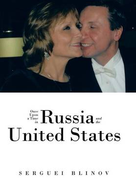 Once Upon a Time in Russia and the United States (Hardback)