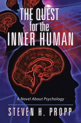 The Quest for the Inner Human: A Novel about Psychology (Paperback)