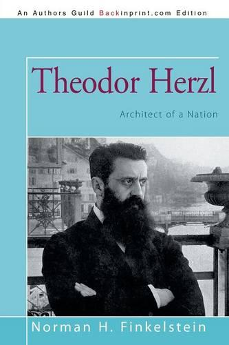 Theodor Herzl: Architect of a Nation (Paperback)