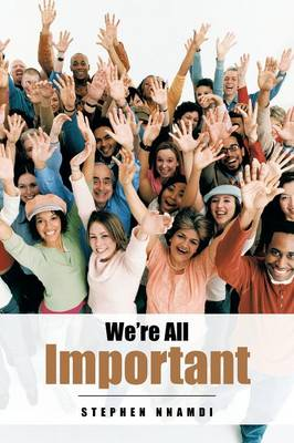 We're All Important (Paperback)