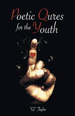 Poetic Qures for the Youth (Paperback)