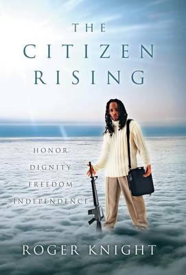 The Citizen Rising (Hardback)