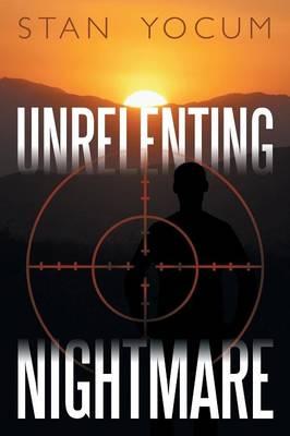 Unrelenting Nightmare (Paperback)