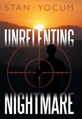 Unrelenting Nightmare (Hardback)