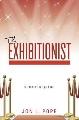 The Exhibitionist (Paperback)