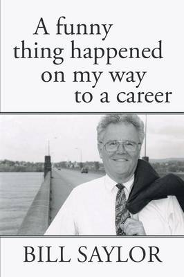 A Funny Thing Happened on My Way to a Career (Paperback)