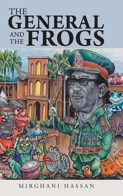 The General and the Frogs (Hardback)