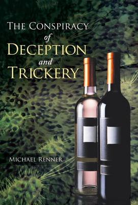 The Conspiracy of Deception and Trickery (Hardback)