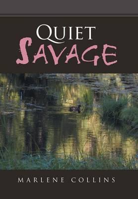 Quiet Savage (Hardback)