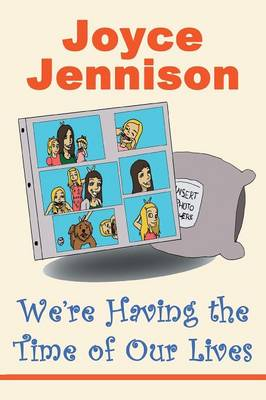 We're Having the Time of Our Lives (Paperback)