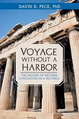 Voyage Without a Harbor: The History of Western Civilization in a Nutshell (Paperback)