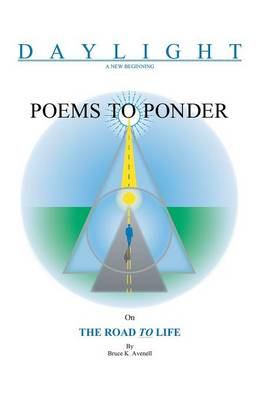 Poems to Ponder on the Road to Life (Paperback)