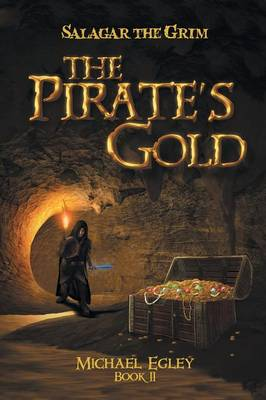 Salagar the Grim: The Pirate's Gold (Paperback)