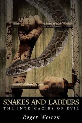 Snakes and Ladders: The Intricacies of Evil (Paperback)