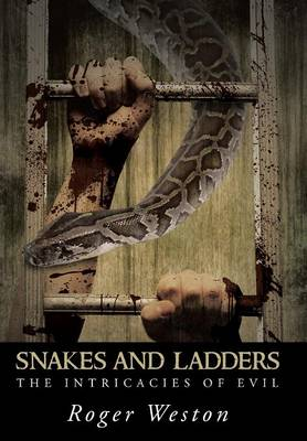 Snakes and Ladders: The Intricacies of Evil (Hardback)