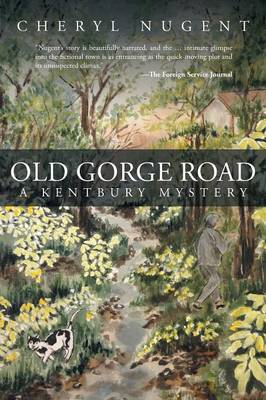 Old Gorge Road: A Kentbury Mystery (Paperback)