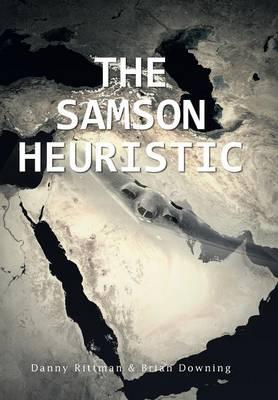 The Samson Heuristic (Hardback)