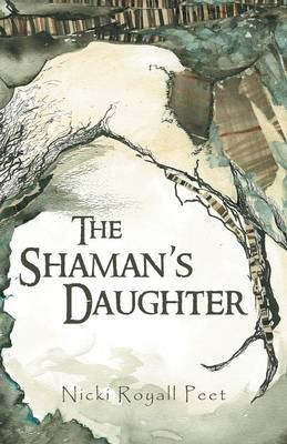 The Shaman's Daughter (Paperback)