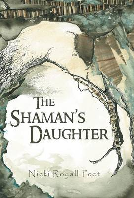 The Shaman's Daughter (Hardback)
