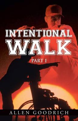 Intentional Walk: Part 1 (Paperback)