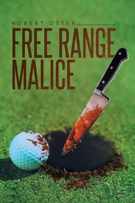 Free Range Malice (Paperback)