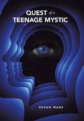 Quest of a Teenage Mystic (Hardback)