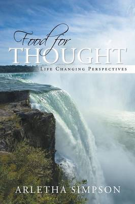 Food for Thought: A Life-Changing Perspective (Paperback)