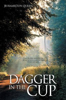 Dagger in the Cup (Paperback)