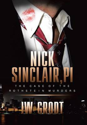 Nick Sinclair, Pi: The Case of the Rothstein Murders (Hardback)