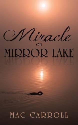 Miracle on Mirror Lake (Paperback)