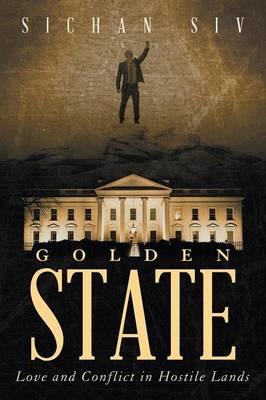 Golden State: Love and Conflict in Hostile Lands (Paperback)