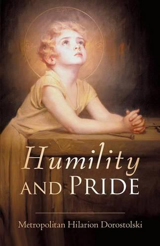 Humility and Pride (Paperback)