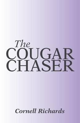 The Cougar Chaser (Paperback)