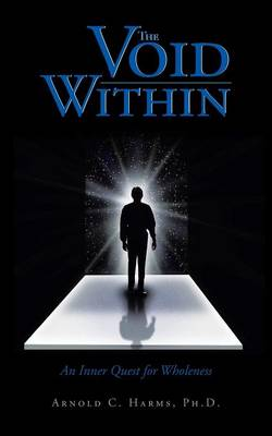 The Void Within: An Inner Quest for Wholeness (Paperback)