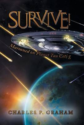 Survive!: Marooned on Planet Tau Ceti G (Hardback)