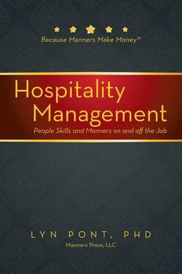 Hospitality Management: People Skills and Manners on and Off the Job (Paperback)